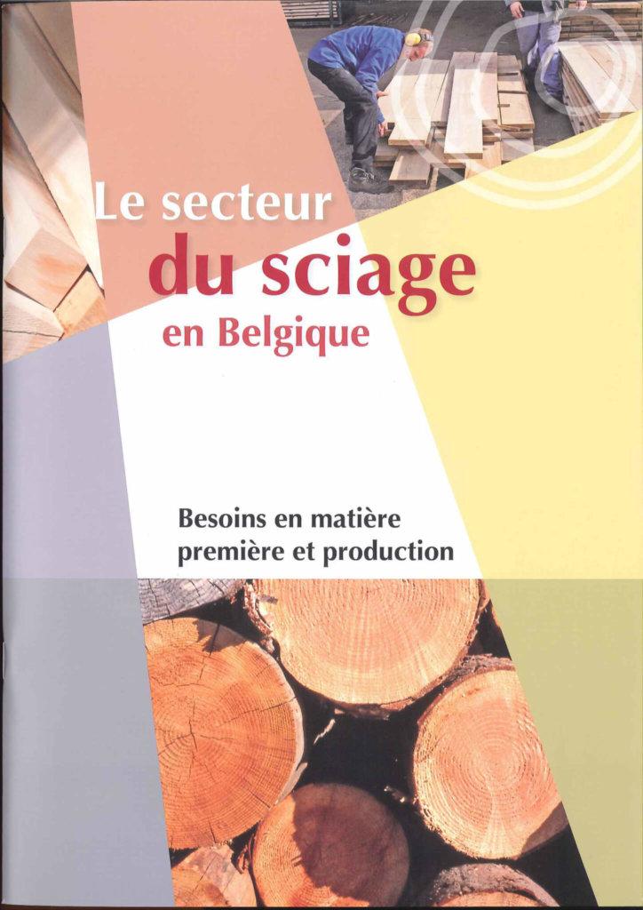 secteur sciage en Belgique